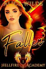 Fallen: A Dark Academy Bully Romance (Hellfire Academy Book 1) Kindle Edition