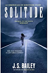 Solitude (The Chronicles of Servitude Book 0) Kindle Edition