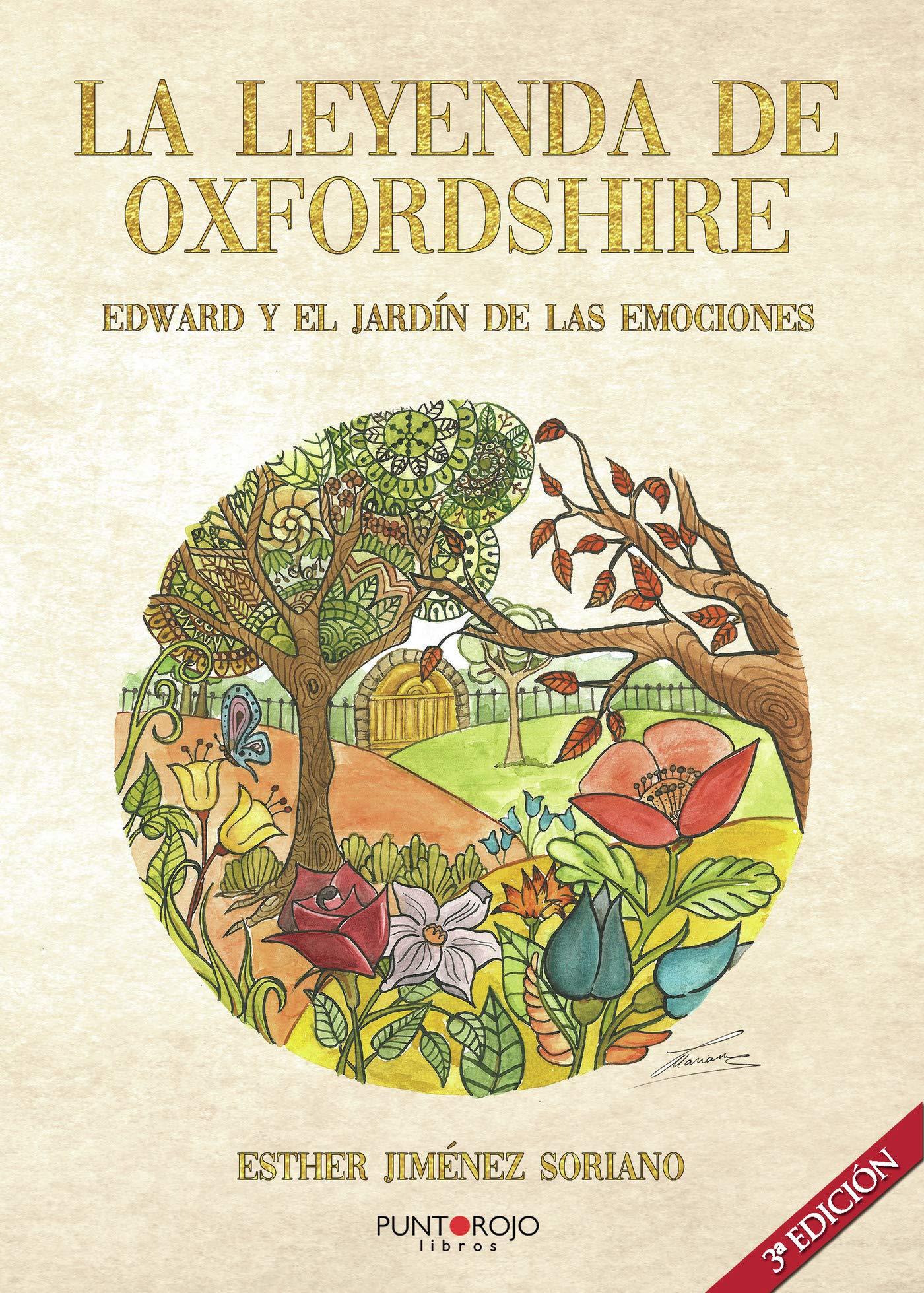 La leyenda de Oxfordshire. Edward y el jardín de las emociones: Amazon.es: Soriano, Esther Jiménez: Libros