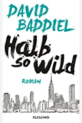 Halb so wild (German Edition) Kindle Edition