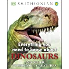 Everything You Need to Know about Dinosaurs (Everything You Need to Know About...)