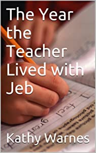 The Year the Teacher Lived with Jeb
