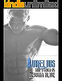 Aurelius: Romance Series (Siri's Saga Serial Book 5)