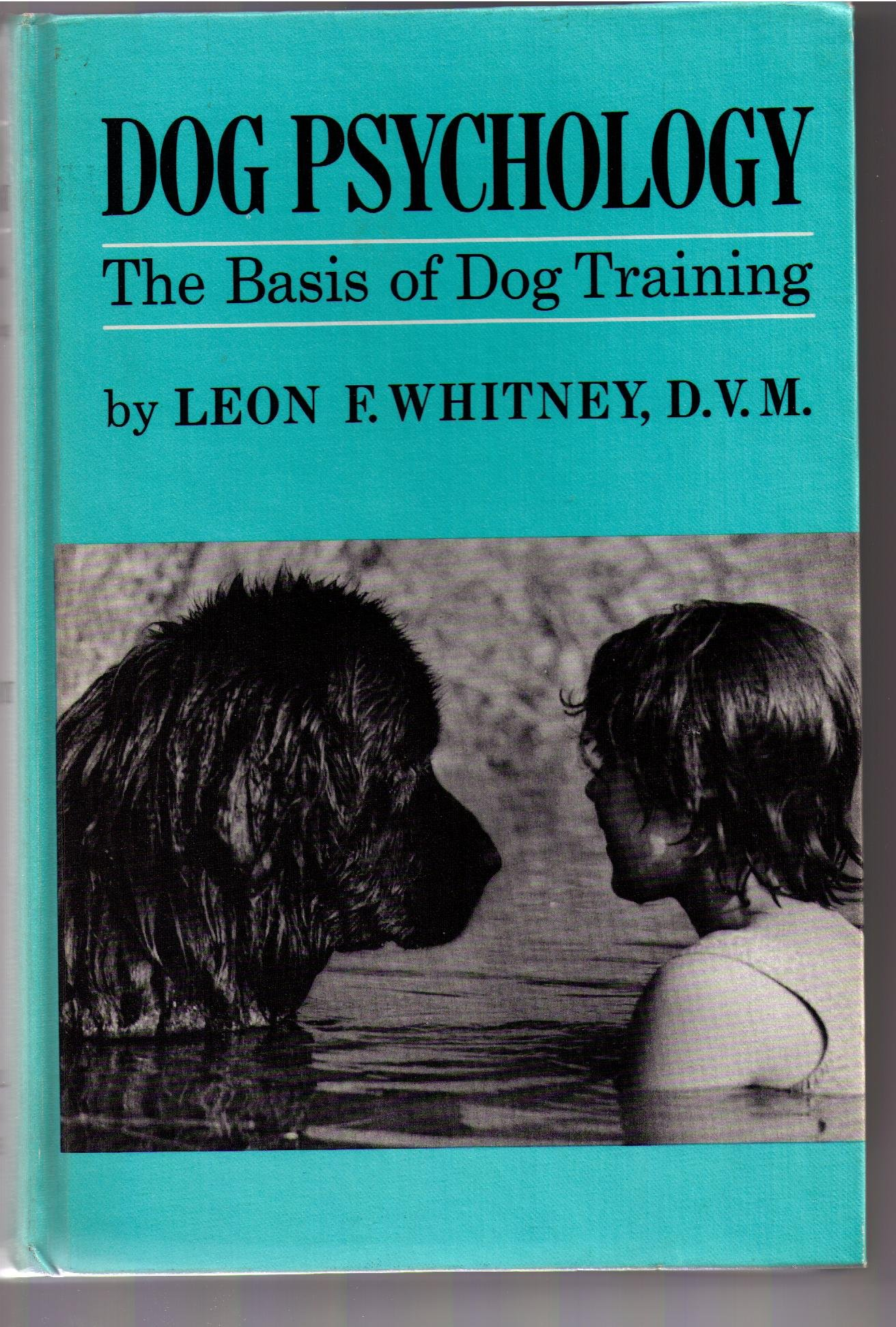 Dog Psychology; The Basis of Dog Training, by Howell Book House Inc. (Image #1)