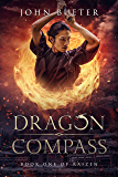 Dragon Compass: Book One of Raizen