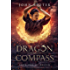 Dragon Compass: Book One of Raizen