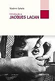 Introdução a Jacques Lacan (Portuguese Edition)