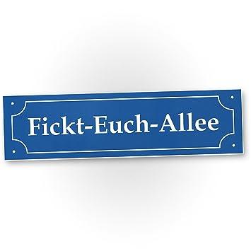 Dankedir Fickt Euch Allee Kunststoff Schild Mit Spruch 40 X 10 Cm