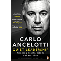 Quiet Leadership: Winning Hearts, Minds and Matches (English Edition)