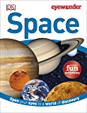 Eye Wonder: Space: Open Your Eyes to a World of Discovery (Eyewonder)