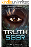 Truth Seer (Truth Seer Trilogy Book 1)