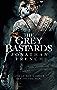 The Grey Bastards (The Lot Lands)