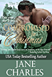 Compromised for Christmas (Tenacious Trents Series #1) (Tenacous Trents)