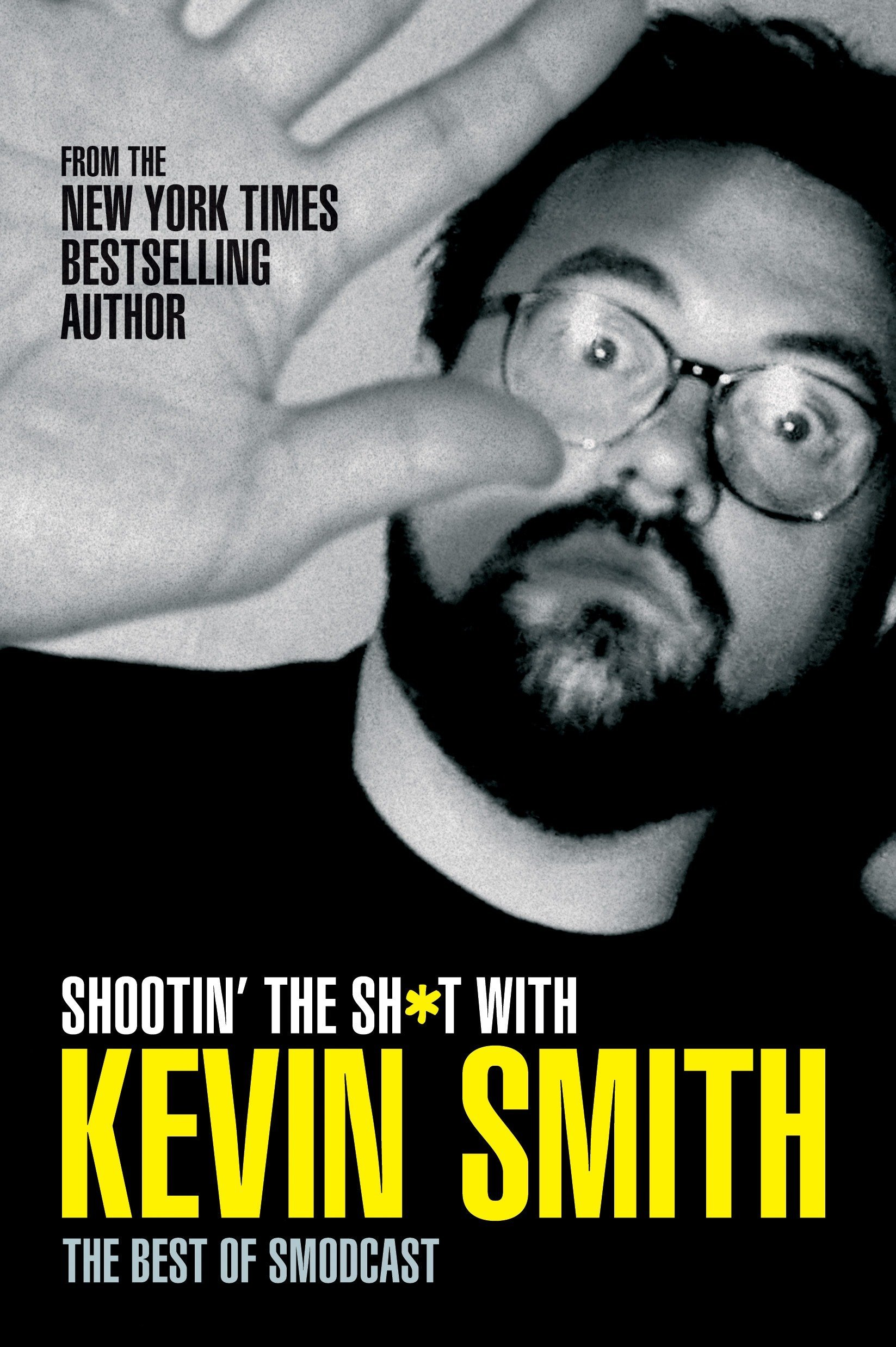 Read Online Shootin' the Sh*t with Kevin Smith: The Best of SModcast: The Best of the SModcast pdf epub