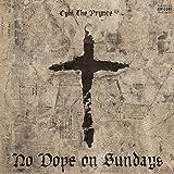 No Dope On Sundays [Explicit]