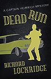 Dead Run (The Captain Heimrich Mysteries)
