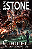 Cthulhu and Other Monsters