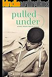 Pulled Under (Kill Devil Hills Book 3)
