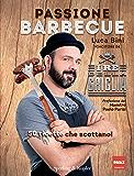 Passione barbecue: 50 ricette che scottano