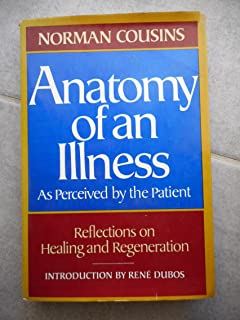 Anatomy of an Illness: As Perceived by the Patient: Amazon.co.uk ...
