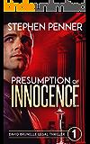 Presumption of Innocence: David Brunelle Legal Thriller #1 (David Brunelle Legal Thriller Series)