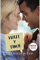 Violet y Finch (Spanish Edition) Kindle Edition