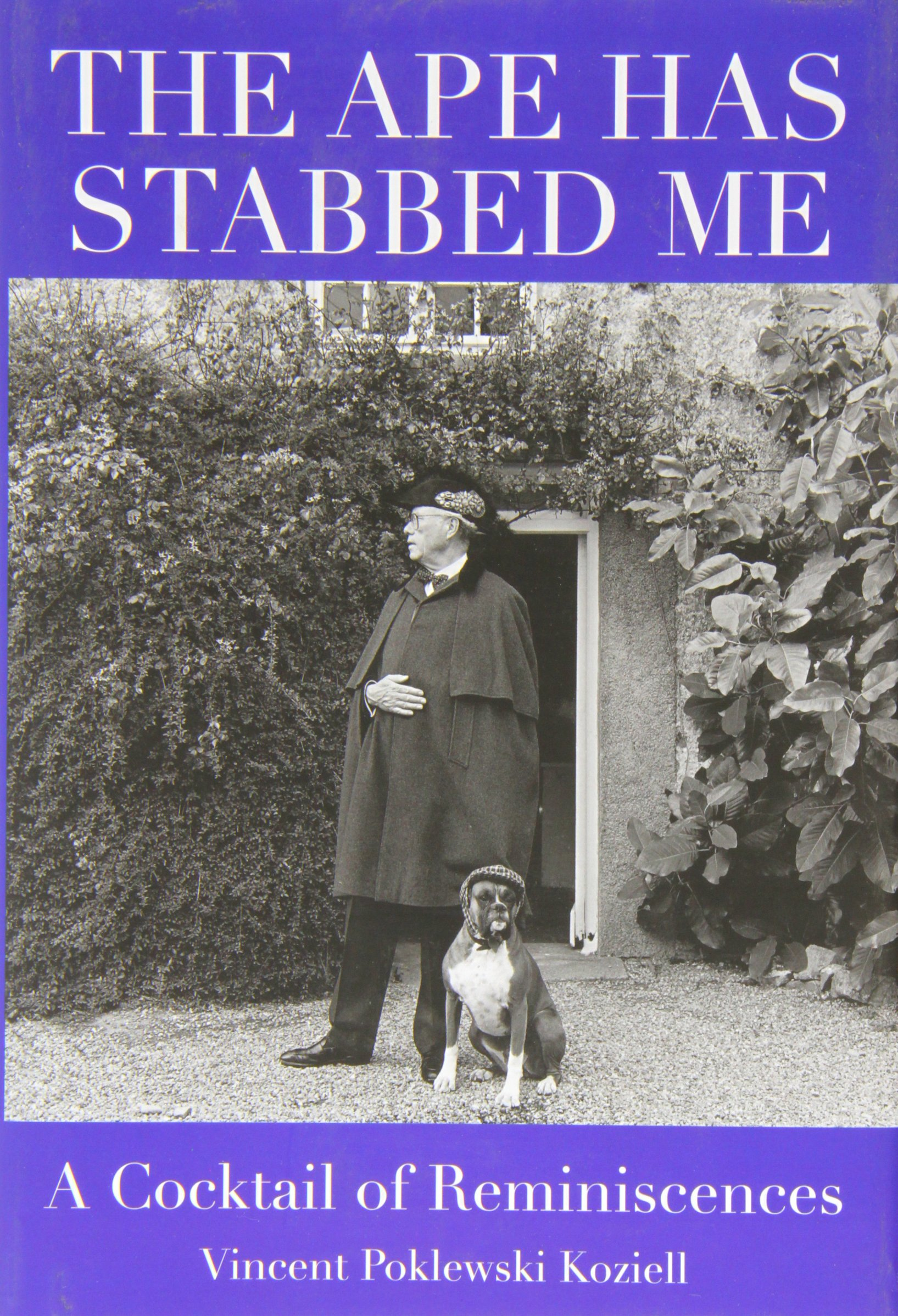 The Ape Has Stabbed Me: A Cocktail of Reminiscences pdf epub