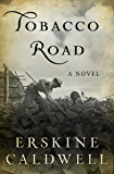 Tobacco Road: A Novel