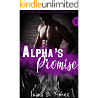 Alpha's Promise: A Reverse Harem Omegaverse Story (The Clarity Series Book 2)