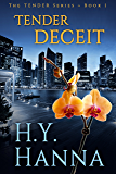 TENDER DECEIT: The TENDER Mysteries ~ Book 1