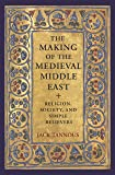 The Making of the Medieval Middle