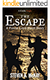 The Escape: A Forest Lord Short Story