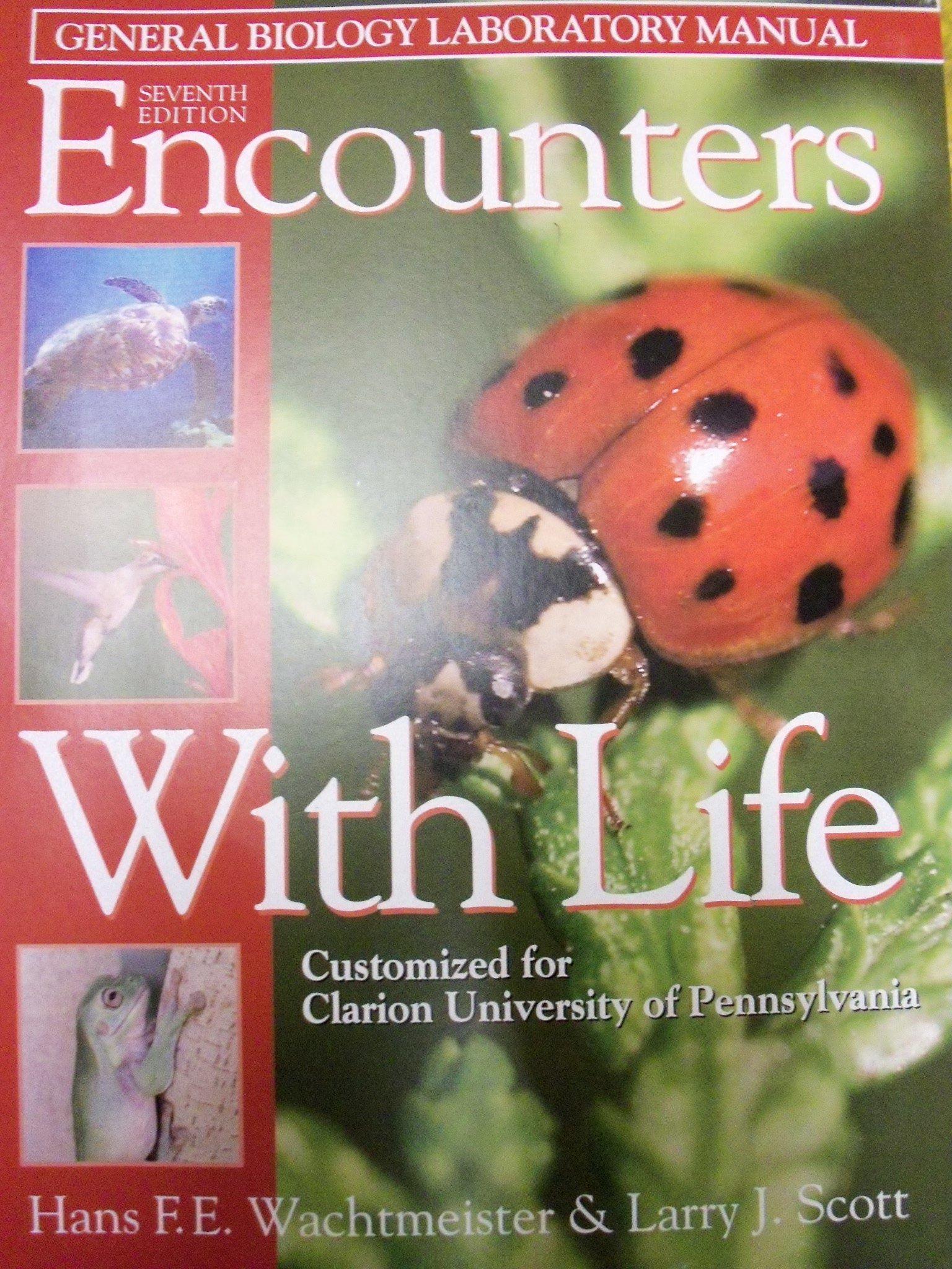 Encounters With Life; 7e (Clarion University Of Pennsylvania) [Loose Leaf]:  Larry J. Scott, Hans F.E. Wachtmeister: 9780895828422: Amazon.com: Books