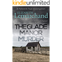 The Glade Manor Murder (Pollard & Toye Investigations Book 17)