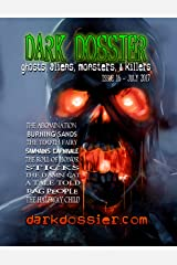 Dark Dossier #16: The Magazine of Ghosts, Aliens, Monsters, & Killers Kindle Edition