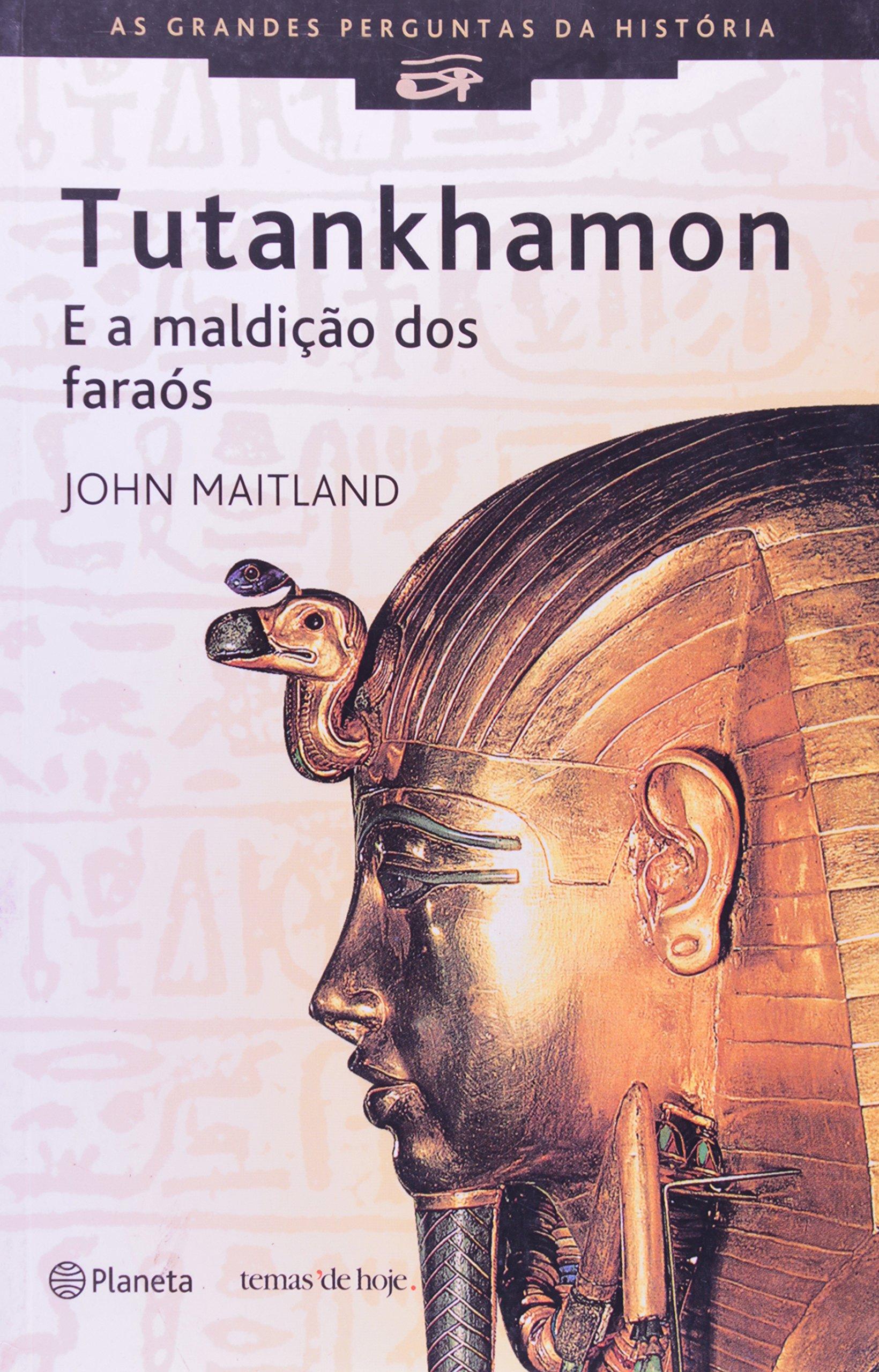 Tutankhamon E A Maldição Dos Faraós: Amazon.es: John Maitland: Libros