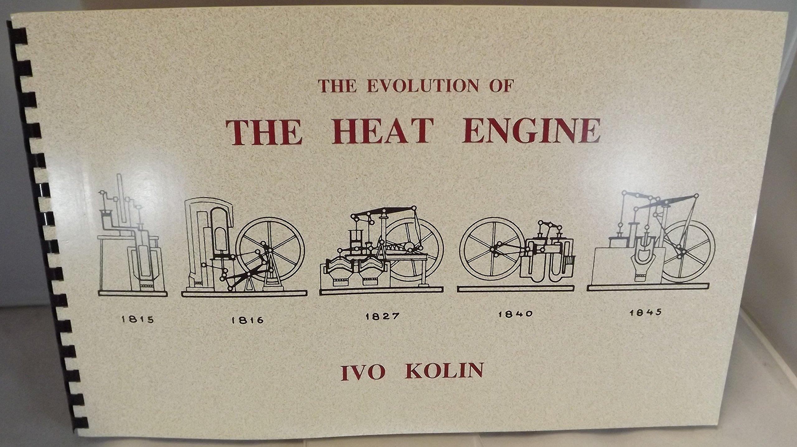 The Evolution Of Heat Engine Ivo Kolin Pv Diagram Physics 9780965245524 Books