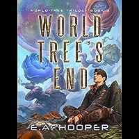 World-Tree's End (World-Tree Trilogy Book 3) (English Edition)