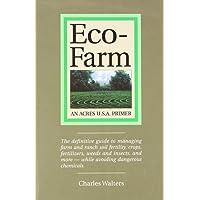 Eco-Farm: An Acres U.S.A. Primer