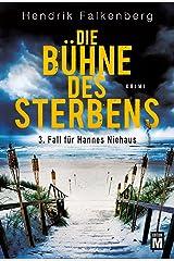 Die Bühne des Sterbens - Ostsee-Krimi (Hannes Niehaus 3) (German Edition) Kindle Edition