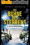 Die Bühne des Sterbens - Ostsee-Krimi (Hannes Niehaus 3) (German Edition)