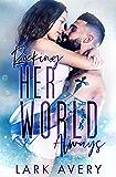 Rocking Her World Always (Rock Hard Romance Book 1)