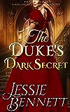 The Duke's Dark Secret (Truth & Lies) (A Regency Romance Story)