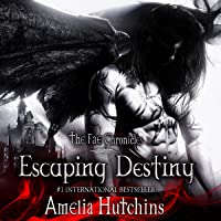 Escaping Destiny: The Fae Chronicles, Book 3