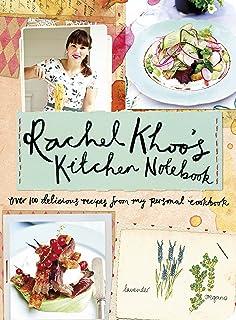Rachel Khoou0027s Kitchen Notebook