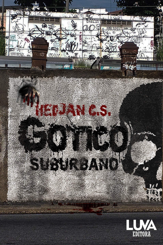 Gótico Suburbano | Amazon.com.br
