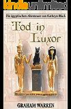 Tod in Luxor (Die ägyptischen Abenteuer von Kathryn Black 2)
