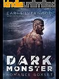 DARK MONSTER ROMANCE BOXSET: Cyborgs, half-orcs, stone men, and tentacles
