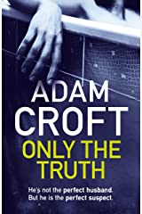 Only the Truth Kindle Edition