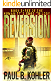 Reversion - Book Three of the Humanity's Edge Trilogy: A Zombie Apocalypse Survival Thriller